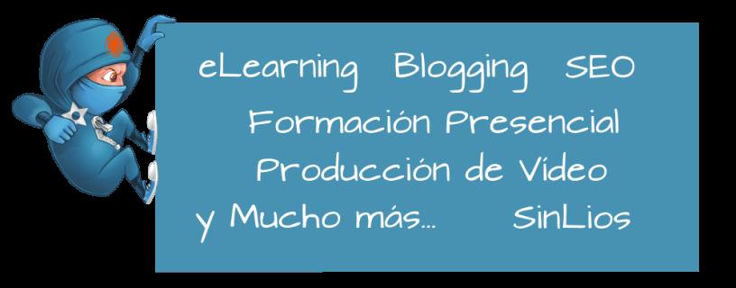 eLearning, Blogging, SEO, Formación Presencial, Producción de Vídeo y mucho más SinLios.