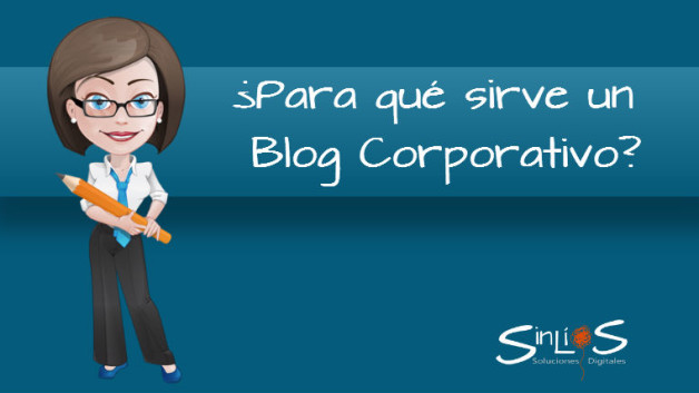 https://sinlios.com/wp-content/uploads/2014/06/para_que_sirve_un_blog_corporativo-628x353.jpg