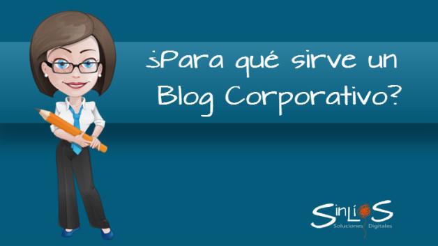 https://sinlios.com/wp-content/uploads/2014/06/para_que_sirve_un_blog_corporativo-628x353.jpg