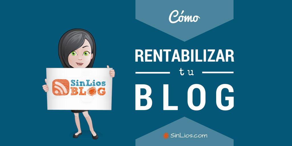 Cómo rentabilizar un blog