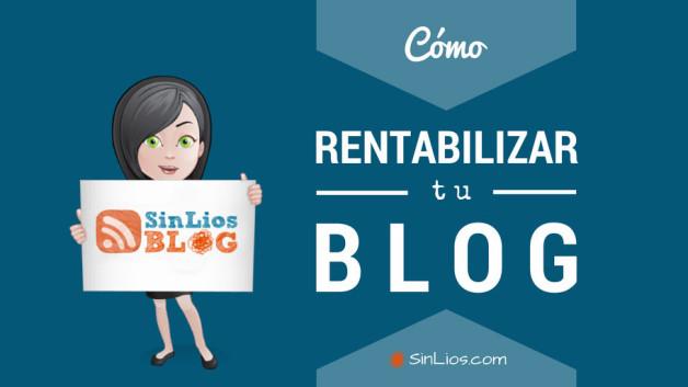 https://sinlios.com/wp-content/uploads/2014/08/como-rentabilizar-un-blog-628x353.jpg