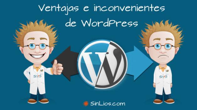http://sinlios.com/wp-content/uploads/2014/09/pros-y-contras-de-wordpress-628x353.jpg