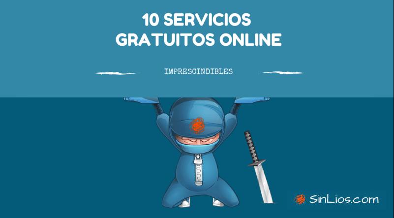 10 servicios gratuitos online imprescindibles