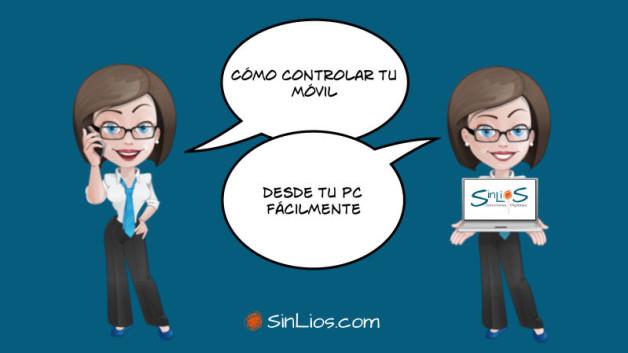 https://sinlios.com/wp-content/uploads/2015/01/como-conrolar-tu-movil-desde-tu-pc-628x353.jpg
