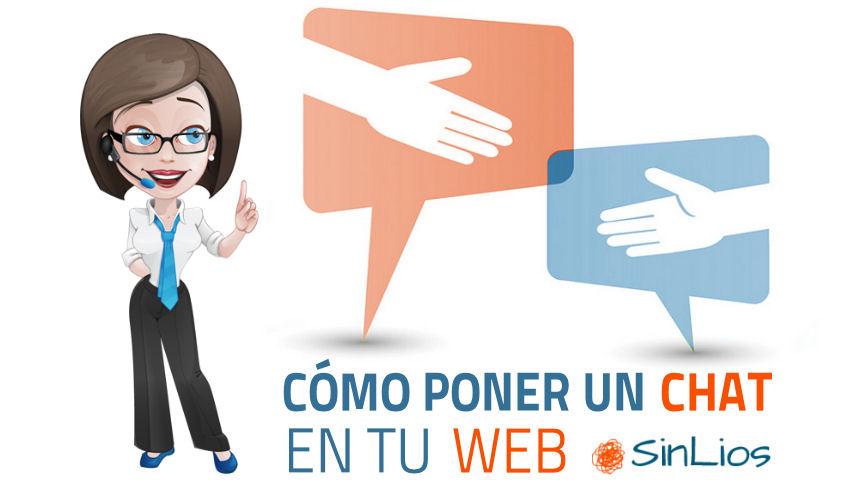 Cómo poner un Chat en mi Blog o Web