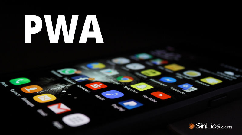 Qué es una Progressive Web App o PWA